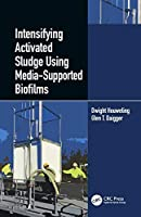 Intensifying Activated Sludge Using Media-Supported Biofilms