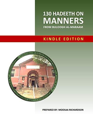 130 Hadeeth on Manners from Buloogh al-Maraam Workbook