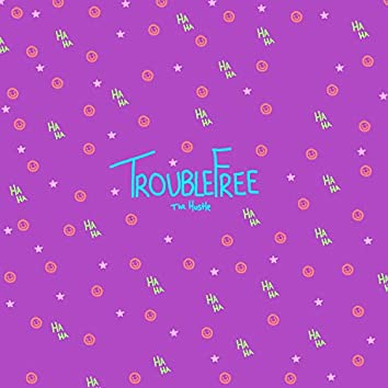Trouble Free (feat. Citlalli Pino)