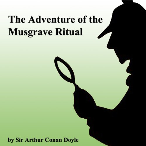 The Adventure of the Musgrave Ritual audiobook cover art