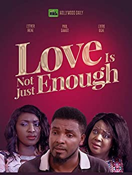 Love Is Not Just Enough