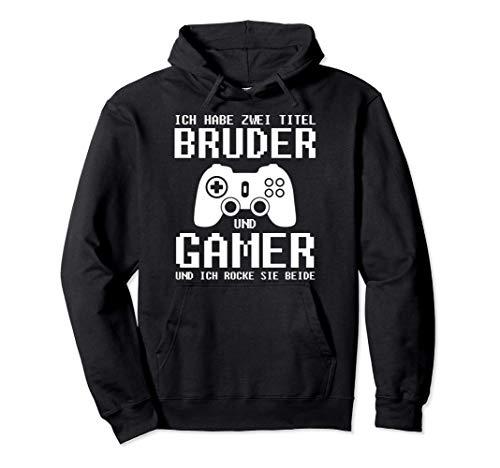 Gaming Bruder...