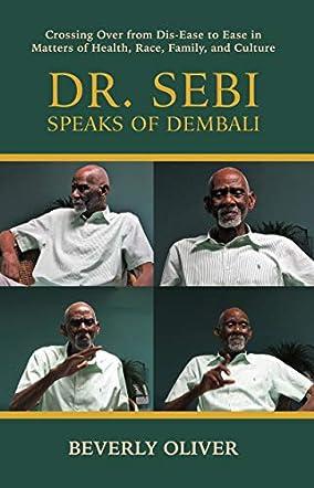 Dr. Sebi Speaks of Dembali