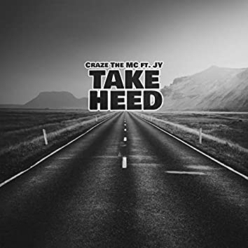 Take Heed (feat. J.Y.)