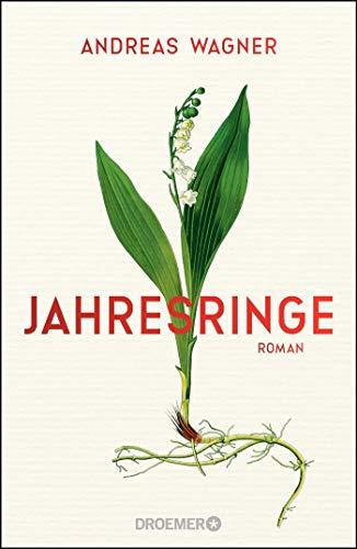 Buchseite und Rezensionen zu 'Jahresringe: Roman' von Andreas Wagner