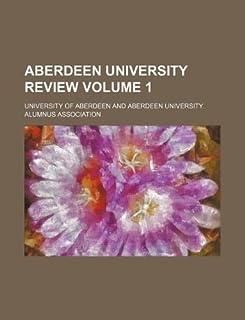Aberdeen University Review Volume 1
