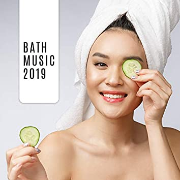 Bath Music 2019 – Spa Chillout, Massage Music, Relax Zone, Chillout for Bath, Luxury Spa Tunes, Hotel Spa, Pure Relaxation, Zen, Chillout Lounge