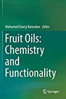 Fruit Oils: Chemistry and Functionality