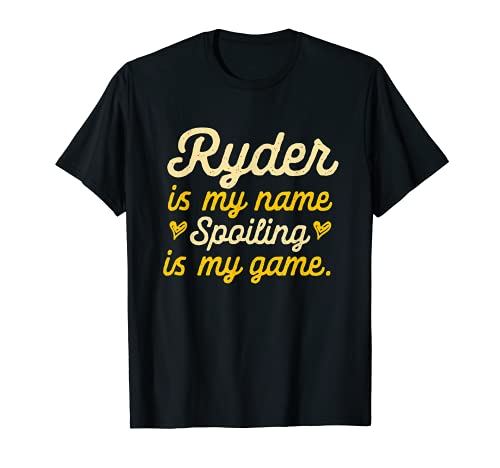 Ryder is My Name Divertido Nombre Humor Apodo Camiseta
