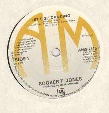 BOOKER T JONES - LET'S GO DANCING - 7 inch vinyl / 45 record