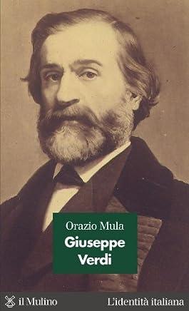 Giuseppe Verdi (Lidentità italiana Vol. 13)