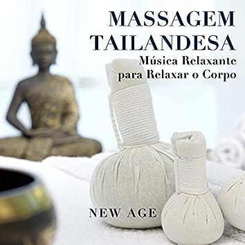Massagem Tailandesa - Musica Relaxante para Relaxar o Corpo, os Músculos ea Mente