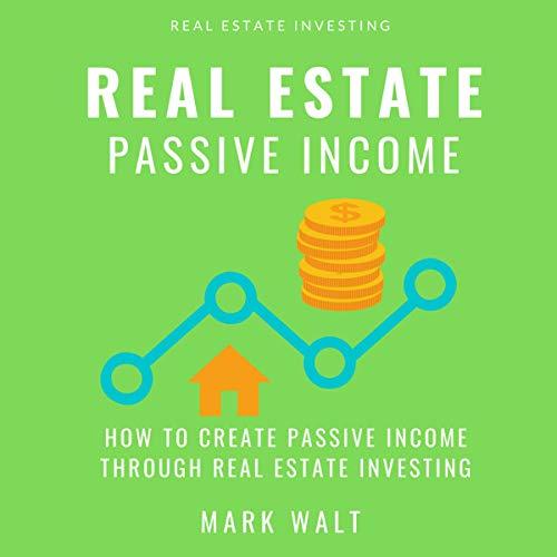 Real Estate Passive Income audiobook cover art