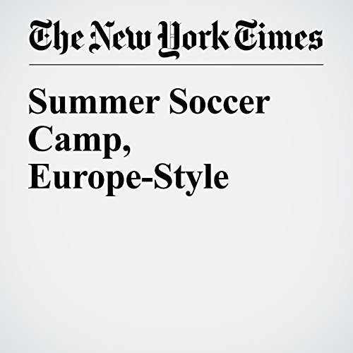 Summer Soccer Camp, Europe-Style cover art