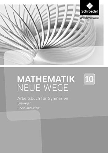 Mathematik Neue Wege SI - Ausgabe 2016 für Rheinland-Pfalz: Lösungen 10