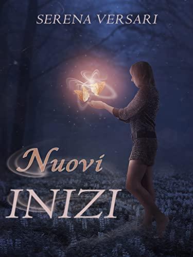 Nuovi Inizi (Italian Edition)