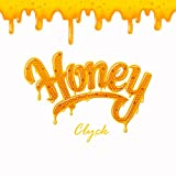 Honey [Explicit]