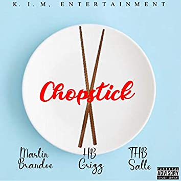 Chopstick (feat. HB Grizz & THB Salle)