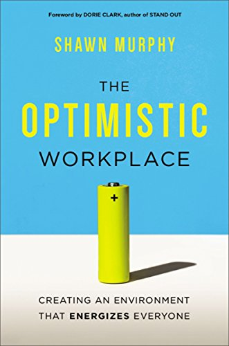 D4nok free download the optimistic workplace creating an the content of this book is really awesome this book gives the real examples about the real life in the world malvernweather Gallery