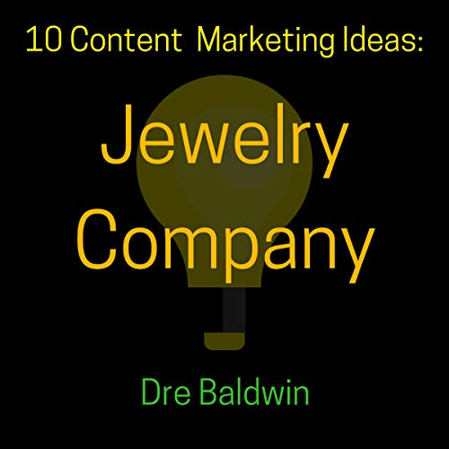 10 Content Marketing Ideas: Jewelry Company audiobook cover art