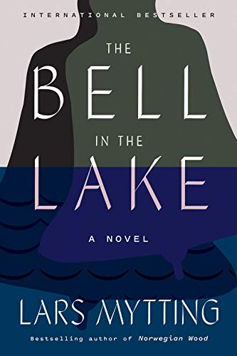Image of The Bell in the Lake: A Novel