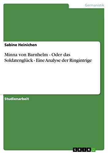 Minna von Barnhelm - Oder das Soldatenglück - Eine Analyse der Ringintrige