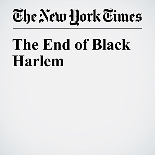 The End of Black Harlem audiobook cover art