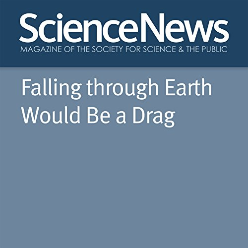 Falling through Earth Would Be a Drag audiobook cover art