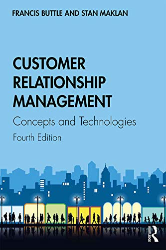 Customer Relationship Management: Concepts and Technologies (English Edition)