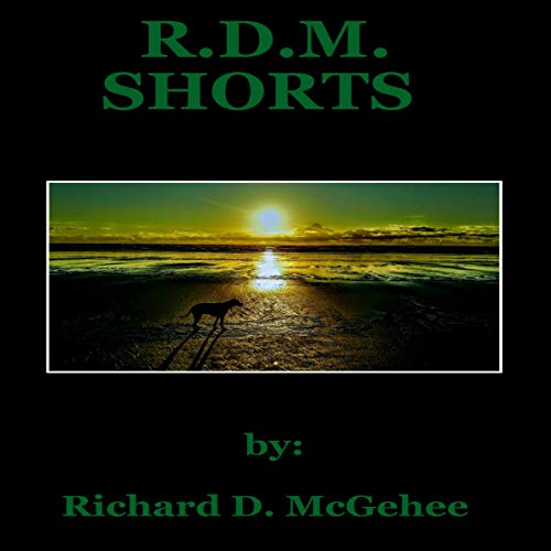 Couverture de R.D.M Shorts: Volume One