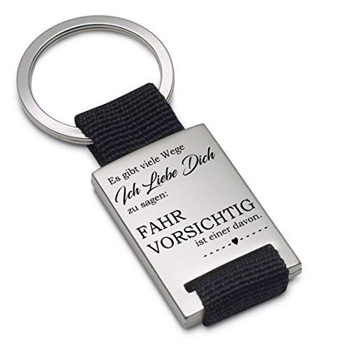 Lieblingsmensch Schlüsselanhänger Modell: Es gibt viele Wege ich Liebe Dich zu Sagen: Fahr vorsichtig - Textil