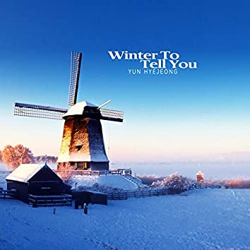 Winter To Tell You