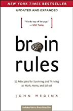 Brain Rules (Updated and Expanded): 12 Principles for Surviving and Thriving at Work, Home, and School PDF