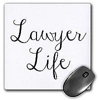 3dRose マウスパッド 弁護士生活の引用句の画像 - 20.32×20.32cm (mp_319511_1)