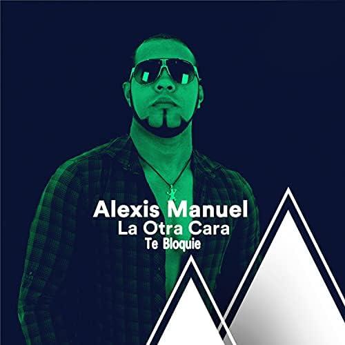 Alexis Manuel La Otra Cara