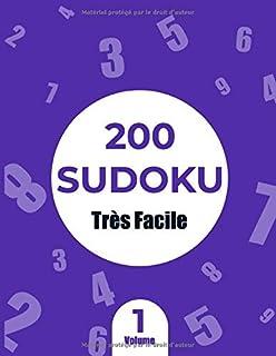 200 Très Facile Sudoku Volume 1: Livre d'activités en gros caractères