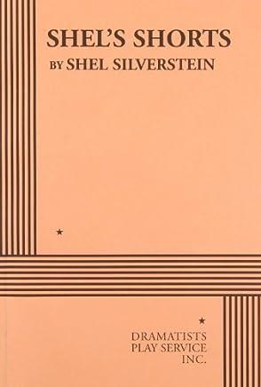 Shels Shorts by Shel Silverstein (2003-03-30)
