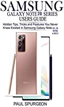 Samsung Galaxy Note 20 SERIES USERS GUIDE: Hidden, Tips, Tricks and Features You Never Knew Existed In Samsung Galaxy Note 20   20 Ultra & UI2.5