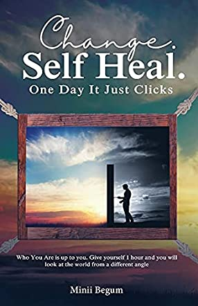 Change. Self Heal. One Day It Just Clicks