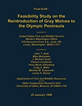Feasibility Study on the Reintroduction of Gray Wolves to the Olympic Peninsula