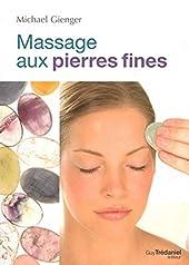 Massage aux pierres fines de Michael Gienger