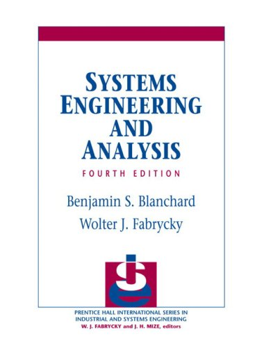 Systems Engineering and Analysis (4th Edition)