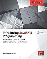 Introducing JavaFX 8 Programming (Oracle)