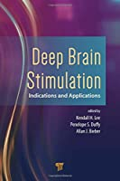 Deep Brain Stimulation: Indications and Applications