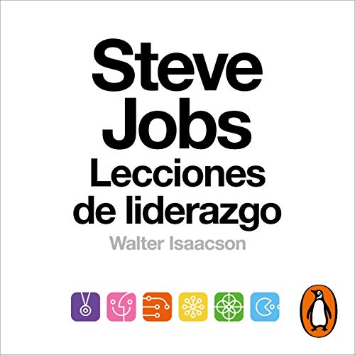 Steve Jobs. Lecciones de liderazgo [The Real Leadership Lessons Of Steve Jobs] Audiobook By Walter Isaacson cover art