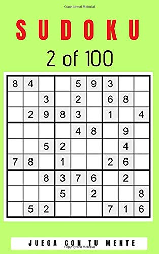 SUDOKU 2 of 100: Collection of 100 different SUDOKUS