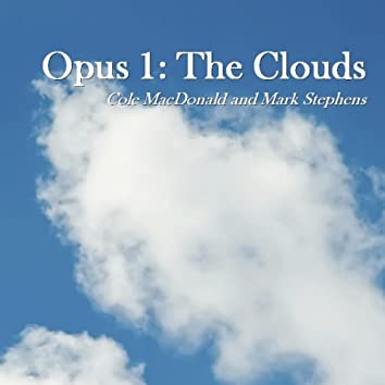 Opus 1: The Clouds