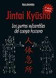 Jintai Kyusho (los puntos vulnerables del cuerpo humano) 2ª EDICIÓN