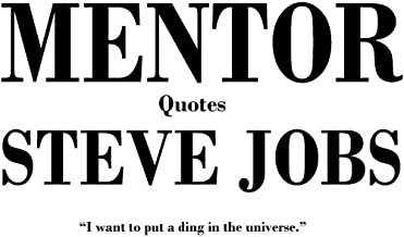 Best mentor quotes steve jobs Reviews
