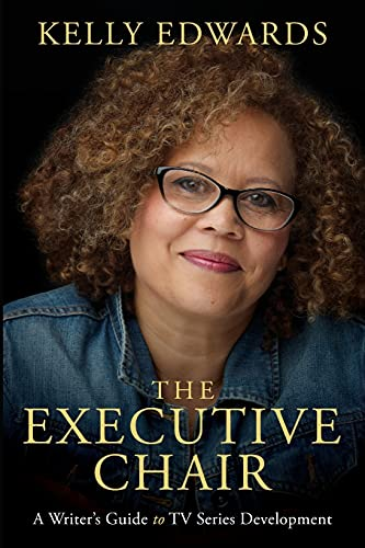 Compare Textbook Prices for The Executive Chair: A Writer's Guide to TV Series Development  ISBN 9781615933303 by Edwards, Kelly